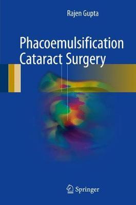 Phacoemulsification Cataract Surgery (Hardback)