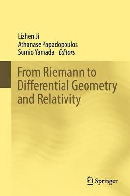From Riemann to Differential Geometry and Relativity (Hardback)