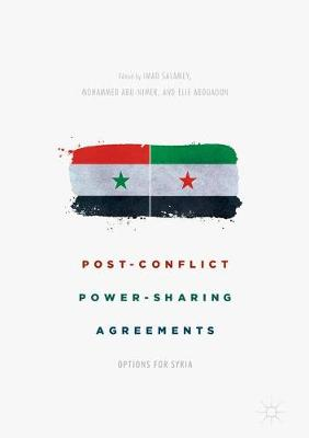 Post-Conflict Power-Sharing Agreements: Options for Syria (Hardback)