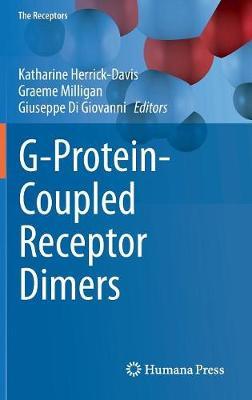 G-Protein-Coupled Receptor Dimers - The Receptors 33 (Hardback)