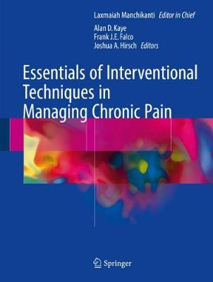 Essentials of Interventional Techniques in Managing Chronic Pain (Hardback)