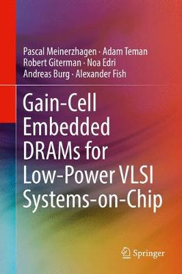 Cover Gain-Cell Embedded DRAMs for Low-Power VLSI Systems-on-Chip