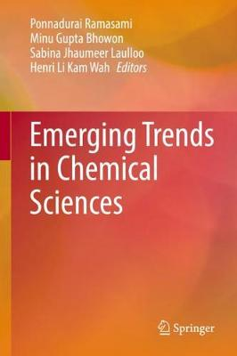Emerging Trends in Chemical Sciences (Hardback)