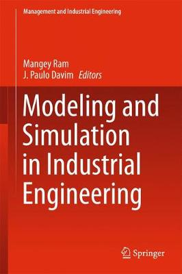 Modeling and Simulation in Industrial Engineering - Management and Industrial Engineering (Hardback)