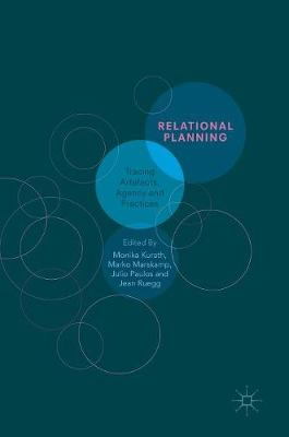 Relational Planning: Tracing Artefacts, Agency and Practices (Hardback)