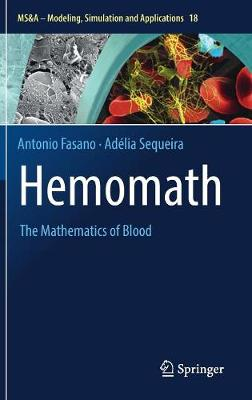 Hemomath: The Mathematics of Blood - MS&A 18 (Hardback)