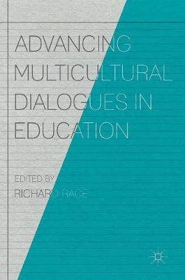 Advancing Multicultural Dialogues in Education (Hardback)