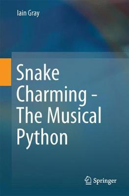 Snake Charming - The Musical Python (Paperback)