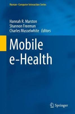 Mobile e-Health - Human-Computer Interaction Series (Hardback)
