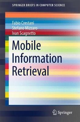 Mobile Information Retrieval - SpringerBriefs in Computer Science (Paperback)