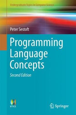 Programming Language Concepts - Undergraduate Topics in Computer Science (Paperback)