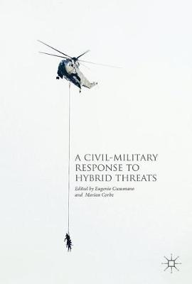 A Civil-Military Response to Hybrid Threats (Hardback)