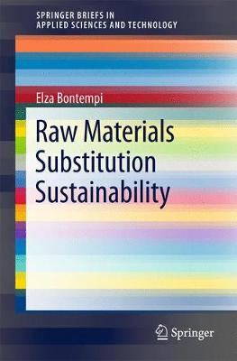 Raw Materials Substitution Sustainability - SpringerBriefs in Applied Sciences and Technology (Paperback)