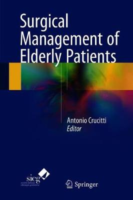 Surgical Management of Elderly Patients (Hardback)