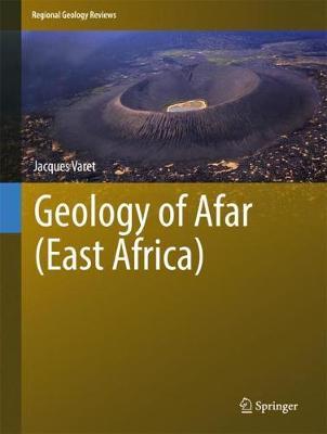 Geology of Afar (East Africa) - Regional Geology Reviews (Hardback)