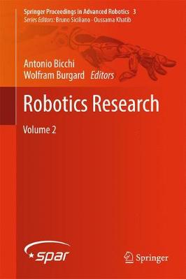 Robotics Research: Volume 2 - Springer Proceedings in Advanced Robotics 3 (Hardback)