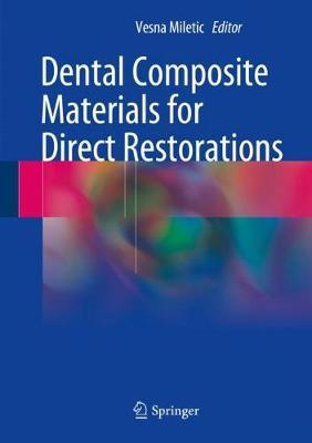 Dental Composite Materials for Direct Restorations (Hardback)