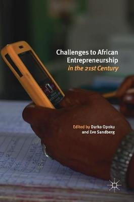 Challenges to African Entrepreneurship in the 21st Century (Hardback)