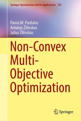 Non-Convex Multi-Objective Optimization - Springer Optimization and Its Applications 123 (Hardback)