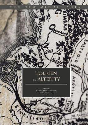 Tolkien and Alterity - The New Middle Ages (Hardback)