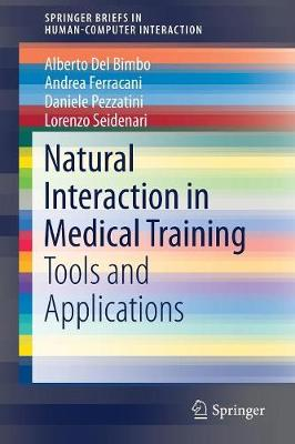 Natural Interaction in Medical Training: Tools and Applications - Human-Computer Interaction Series (Paperback)