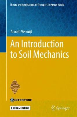 An Introduction to Soil Mechanics - Theory and Applications of Transport in Porous Media 30