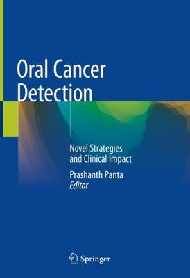 Oral Cancer Detection: Novel Strategies and Clinical Impact (Hardback)
