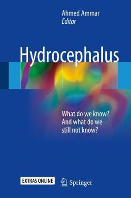 Hydrocephalus: What do we know? And what do we still not know?