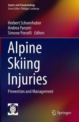Alpine Skiing Injuries: Prevention and Management - Sports and Traumatology (Hardback)