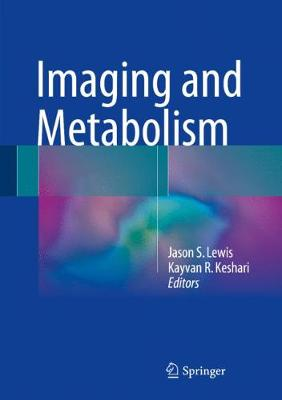 Imaging and Metabolism (Hardback)