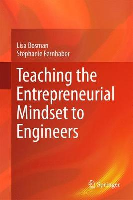 Teaching the Entrepreneurial Mindset to Engineers (Hardback)