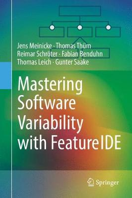 Mastering Software Variability with FeatureIDE (Hardback)