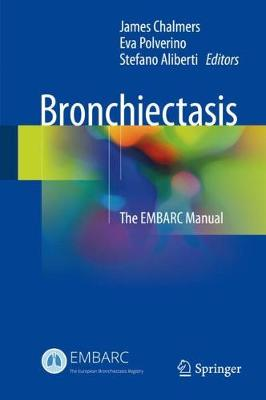 Bronchiectasis: The EMBARC Manual (Hardback)