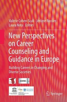 New perspectives on career counseling and guidance in Europe: Building careers in changing and diverse societies (Hardback)