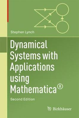Dynamical Systems with Applications Using Mathematica (R) (Hardback)