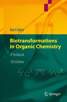 Biotransformations in Organic Chemistry: A Textbook (Hardback)