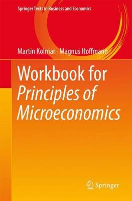 Workbook for Principles of Microeconomics - Springer Texts in Business and Economics (Paperback)