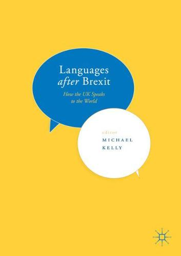 Languages after Brexit: How the UK Speaks to the World (Paperback)