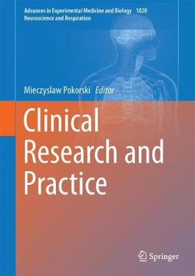 Clinical Research and Practice - Neuroscience and Respiration 1020 (Hardback)