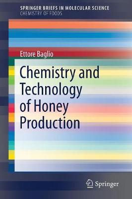Chemistry and Technology of Honey Production - Chemistry of Foods (Paperback)