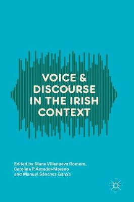 Voice and Discourse in the Irish Context (Hardback)