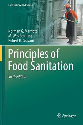 Principles of Food Sanitation - Food Science Text Series (Hardback)