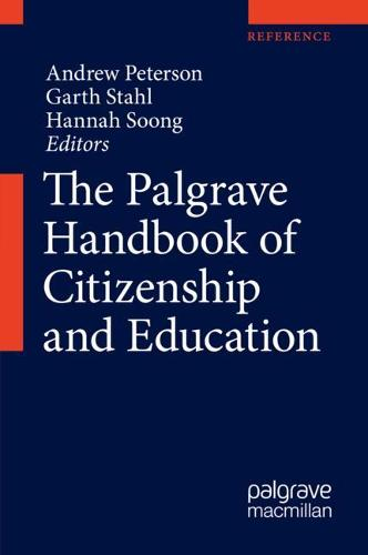 The Palgrave Handbook of Citizenship and Education (Hardback)