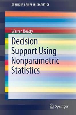 Decision Support Using Nonparametric Statistics - SpringerBriefs in Statistics (Paperback)