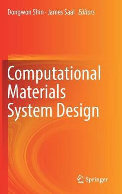 Computational Materials System Design (Hardback)