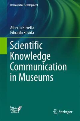 Scientific Knowledge Communication in Museums - Research for Development (Hardback)