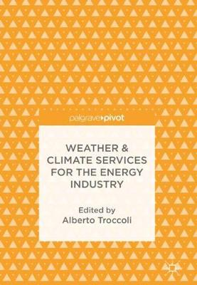 Weather & Climate Services for the Energy Industry (Hardback)