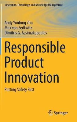 Responsible Product Innovation: Putting Safety First - Innovation, Technology, and Knowledge Management (Hardback)