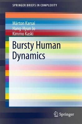 Bursty Human Dynamics - SpringerBriefs in Complexity (Paperback)