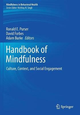 Handbook of Mindfulness: Culture, Context, and Social Engagement - Mindfulness in Behavioral Health (Paperback)